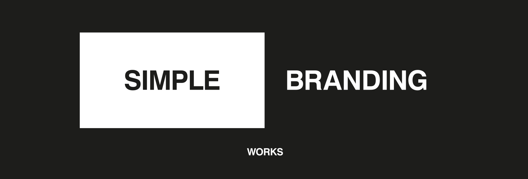 When it comes to branding, simple is better.