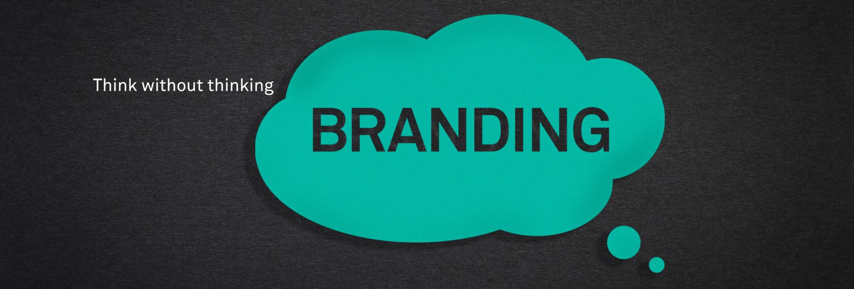 First impressions matter, but branding is a long-term project